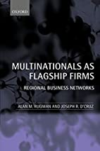 Multinationals as flagship firms : regional…