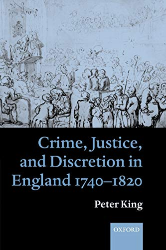 crime-justice-and-discretion-in-england-1740-1820
