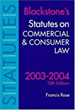 Rose, Francis: Statutes on Commercial and Consumer Law