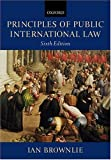 Brownlie, Ian: Principles of Public International Law