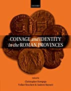 Coinage and Identity in the Roman Provinces…
