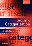 Taylor, John R.: Linguistic Categorization