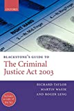 Taylor, Richard: Blackstone's Guide to the Criminal Justice Act 2003