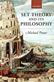 Potter, Michael: Set Theory and Its Philosophy: A Critical Introduction