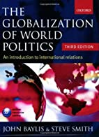 The Globalization of World Politics: An…