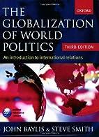 The Globalization of World Politics: An…