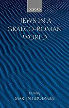 Jews in a Graeco-Roman World by Martin…