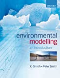 Smith, Pete: Introduction to Environmental Modelling