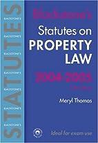 Blackstone's Statutes on Property Law…
