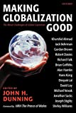 Dunning, John: Making Globalization Good: The Moral Challenges of Global Capitalism