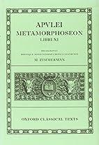 Apulei Metamorphoseon Libri XI by Apuleius