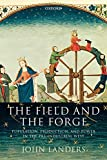 Landers, John: The Field and the Forge: Population, Production, and Power in the Pre-Industrial West