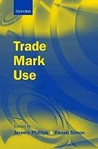Trade Mark Use by Jeremy Phillips