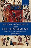 Barr, James: History and Ideology in the Old Testament: Biblical Studies at the End of a Millennium