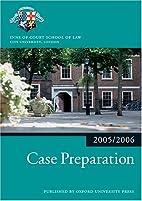 Case Preparation 2005/2006 (Blackstone Bar…
