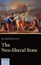 The Neo-Liberal State by Raymond Plant