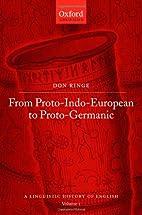 From Proto-Indo-European to Proto-Germanic…