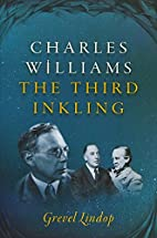 Charles Williams: The Third Inkling by…