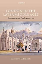 London in the Later Middle Ages: Government…