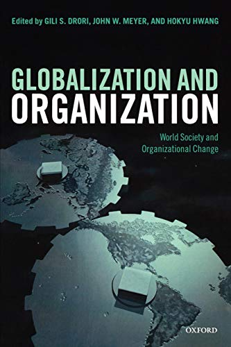 globalization-and-organization-world-society-and-organizational-change-clarendon-law