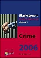 Blackstone's Police Manual: Volume 1: Crime…