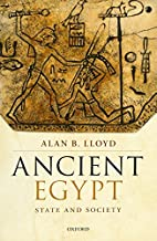 Ancient Egypt: State and Society by Alan B.…