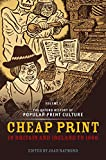 Raymond, Joad: The Oxford History of Popular Print Culture: Volume One: Cheap Print in Britain and Ireland to 1660