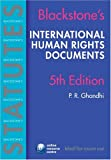 Ghandhi, P.R.: Blackstone's Statutes International Human Rights Documents