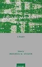 Organizational Trust: A Reader (Oxford…