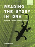 Reading the story in DNA by Lindell Bromham