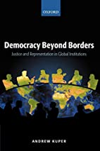 Democracy Beyond Borders: Justice and…