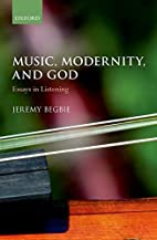 Music, Modernity, and God: Essays in…