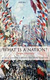 Baycroft, Timothy: What Is a Nation?: Europe 1789-1914