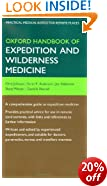 Oxford Handbook of Expedition and Wilderness Medicine (Oxford Medical Handbooks)