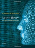 Ulf Grenander: Pattern Theory: From Representation to Inference