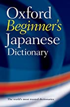 Oxford Beginner's Japanese Dictionary by…