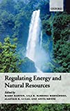 Barton, Barry: Regulating Energy And Natural Resources