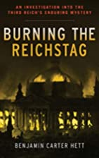 Burning the Reichstag: An Investigation into…