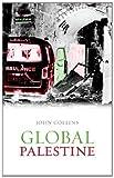 Collins, John: Global Palestine