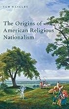 The Origins of American Religious…