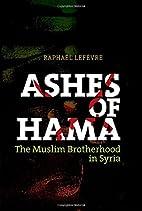 Ashes of Hama: The Muslim Brotherhood in…
