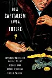 Wallerstein, Immanuel: Does Capitalism Have a Future?