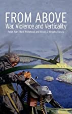 From Above: War, Violence and Verticality by…