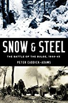 Snow and Steel: The Battle of the Bulge,…