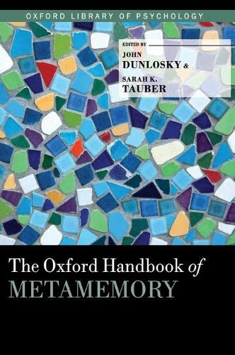 the-oxford-handbook-of-metamemory-oxford-library-of-psychology
