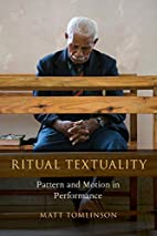 Ritual Textuality: Pattern and Motion in…