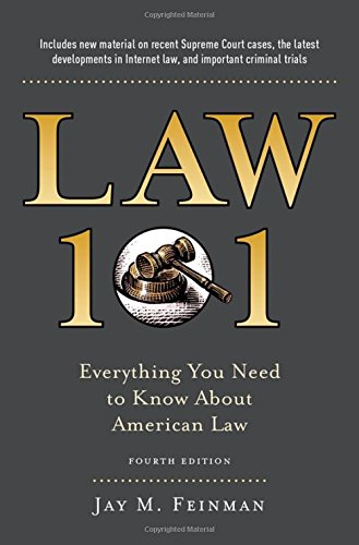 law-101-everything-you-need-to-know-about-american-law-fourth-edition