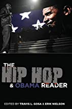 The Hip Hop & Obama Reader by Travis L. Gosa