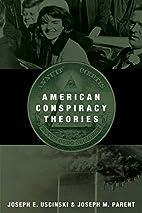 American Conspiracy Theories by Joseph E.…