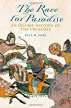 The Race for Paradise: An Islamic History of…